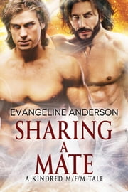Sharing a Mate ebook by Evangeline Anderson