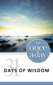 NIV Once-A-Day 31 Days of Wisdom ebook by Zondervan