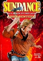 Death in the Lava ebook by John Benteen