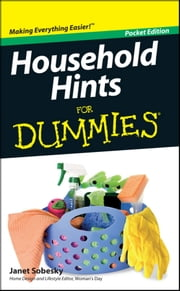 Household Hints For Dummies, Pocket Edition ebook by Janet Sobesky