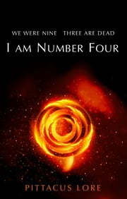 I Am Number Four - (Lorien Legacies Book 1) ebook by Pittacus Lore