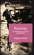 Runway ebook by Meghan Ward