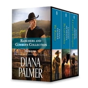 Ranchers and Cowboys Collection - The Rancher\The Last Cowboy\A Cowboy's Redemption ebook by Diana Palmer, Lindsay McKenna, Marin Thomas