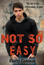 Not So Easy - Souls in Peril, #1 ebook by Sherry Gammon