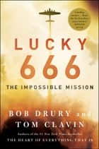 Lucky 666 ebook by Bob Drury,Tom Clavin