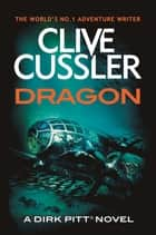 Dragon ebook by Clive Cussler