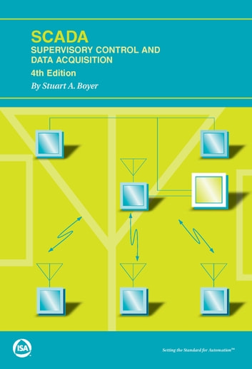 Data Acquisition And Control : Scada supervisory control and data acquisition fourth
