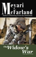 The Widow's War ebook by Meyari McFarland
