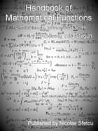 Handbook of Mathematical Functions - With Formulas, Graphs, and Mathematical Tables ebook by Milton Abramowitz, Irene Stegun