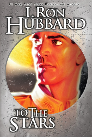 To the Stars ebook by L. Ron Hubbard
