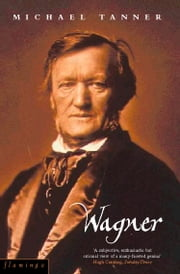 Wagner ebook by Michael Tanner