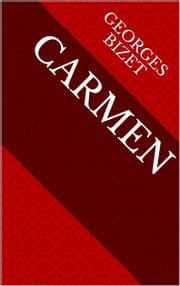 Carmen ebook by Georges Bizet