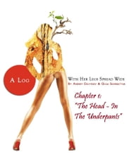 The Head - In The Underpants - Chapter 1 ebook by Andrey Davydov,Olga Skorbatyuk