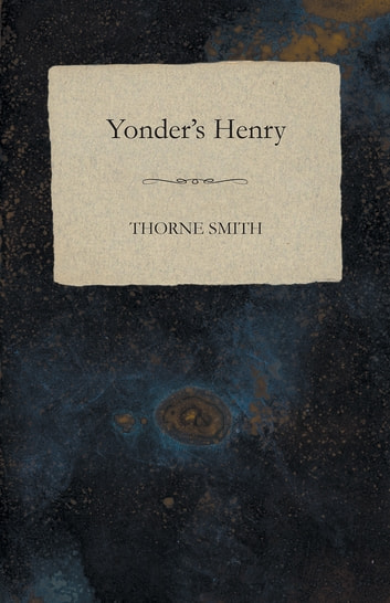 Yonder's Henry ebook by Thorne Smith