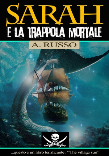 Sarah e la trappola mortale ebook by Anna Russo