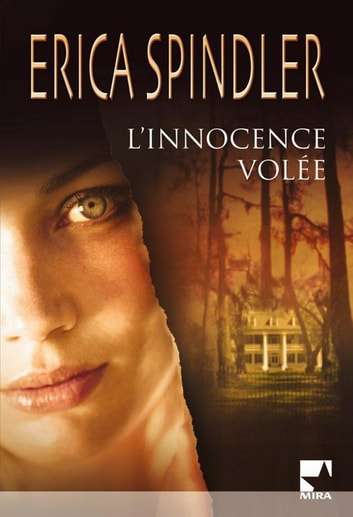 L'innocence volée ebook by Erica Spindler