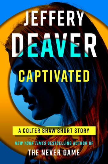 Captivated 電子書 by Jeffery Deaver