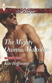 The Mighty Quinns: Malcolm ebook by Kate Hoffmann