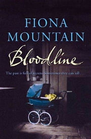 Bloodline - A Natasha Blake Ancestor Detective Mystery ebook by Fiona Mountain