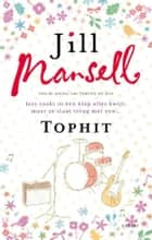Tophit ebook by Jill Mansell,Ytje Holwerda