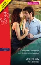 Dating And Other Dangers/The S Before Ex 電子書籍 by Mira Lyn Kelly, Natalie Anderson