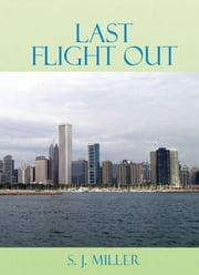 Last Flight Out ebook by Shirley J Miller