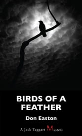 Birds of a Feather - A Jack Taggart Mystery ebook by Don Easton
