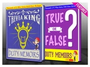 Duty: Memoirs Of A Secretary At War - True or False? & Trivia King! - Fun Facts and Trivia Tidbits Quiz Game Books ebook by G Whiz