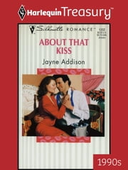 About That Kiss ebook by Jayne Addison