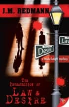 The Intersection of Law and Desire ebook by J.M. Redmann
