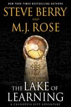The Lake of Learning: A Cassiopeia Vitt Novella ebook by