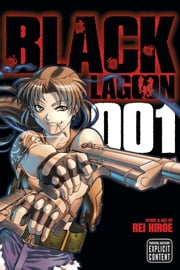 Black Lagoon, Vol. 1 ebook by Rei Hiroe,Rei Hiroe