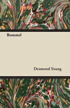 Rommel ebook by Desmond Young