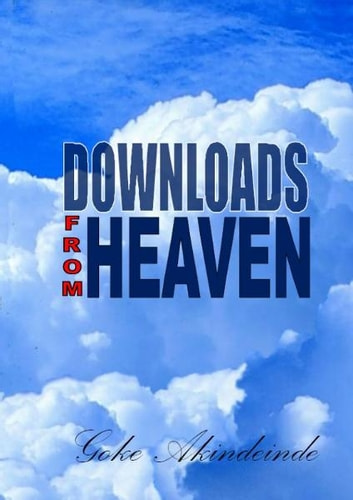 Downloads From Heaven ebook by Goke Akindeinde