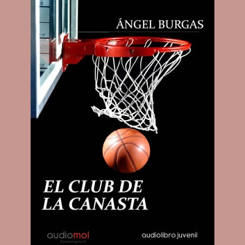El club de la canasta audiobook by Ángel Burgás