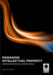 Managing Intellectual Property ebook by John P Mc Manus
