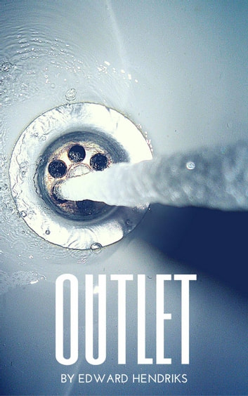Outlet ebook by Edward Hendriks
