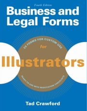 Business and Legal Forms for Illustrators ebook by Tad Crawford