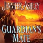 Guardian's Mate audiobook by Jennifer Ashley