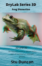 Frog Dissection ebook by Stu Duncan