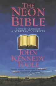 Neon Bible ebook by John Kennedy Toole