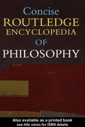 Concise Routledge Encyclopedia of Philosophy ebook by Craig, Edward