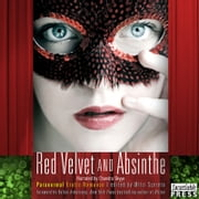 Red Velvet and Absinthe - Paranormal Erotic Romance audiobook by