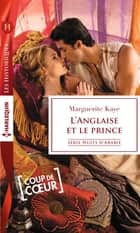 L'Anglaise et le prince ebook by Marguerite Kaye