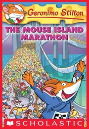 Geronimo Stilton #30: The Mouse Island Marathon ebook by Geronimo Stilton