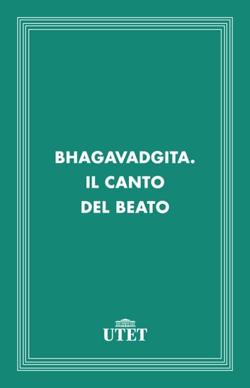 Bhagavadgita. Il canto del beato ebook by Aa. Vv.