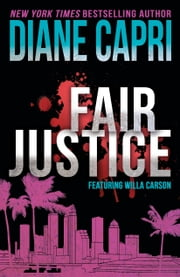 Fair Justice: A Judge Willa Carson Mystery ebook by Kobo.Web.Store.Products.Fields.ContributorFieldViewModel