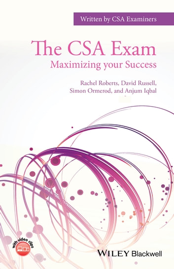 The CSA Exam - Maximizing your Success ebook by Rachel Roberts,David Russell,Simon Ormerod,Anjum Iqbal