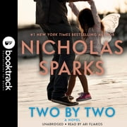 Two by Two - Booktrack Edition audiobook by Nicholas Sparks