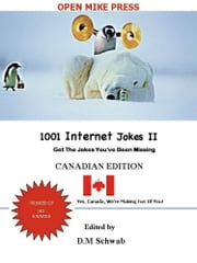 1001 Internet Jokes II - Canadian Edition ebook by David Moishe Schwab